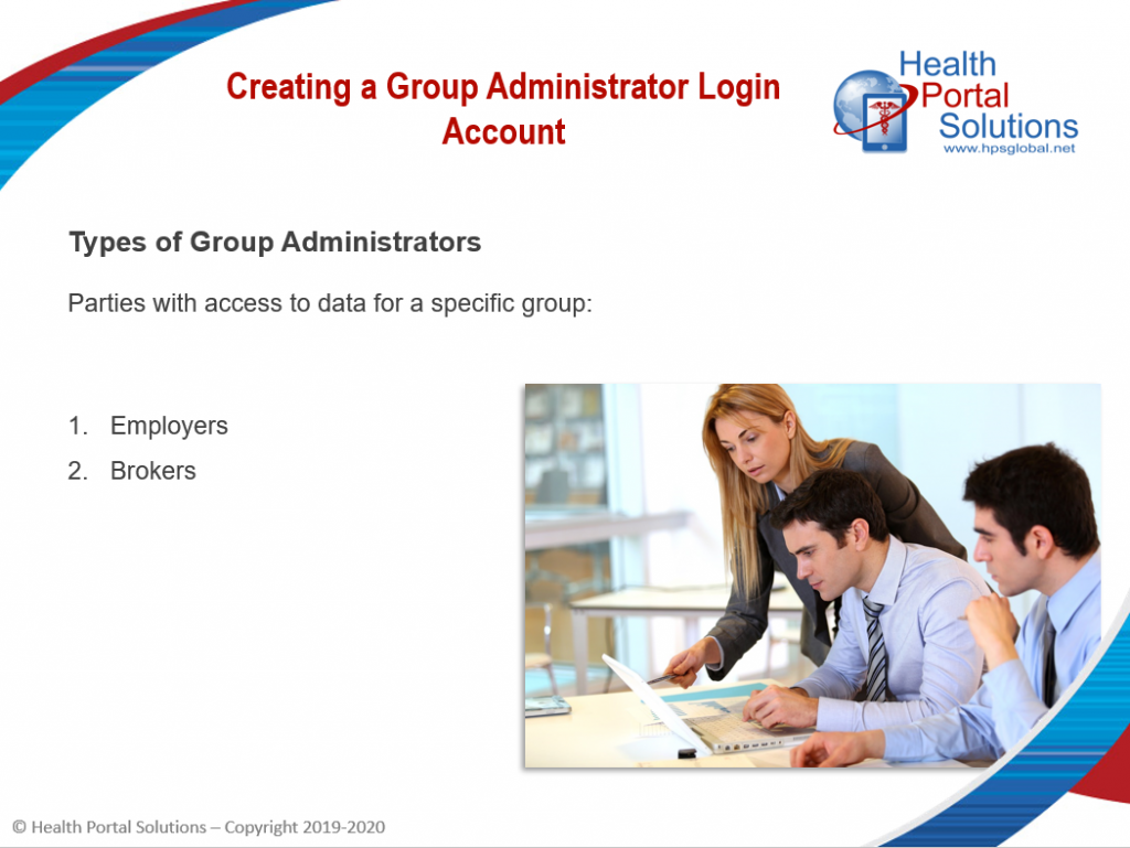 Video screen for creating a group administrator login account