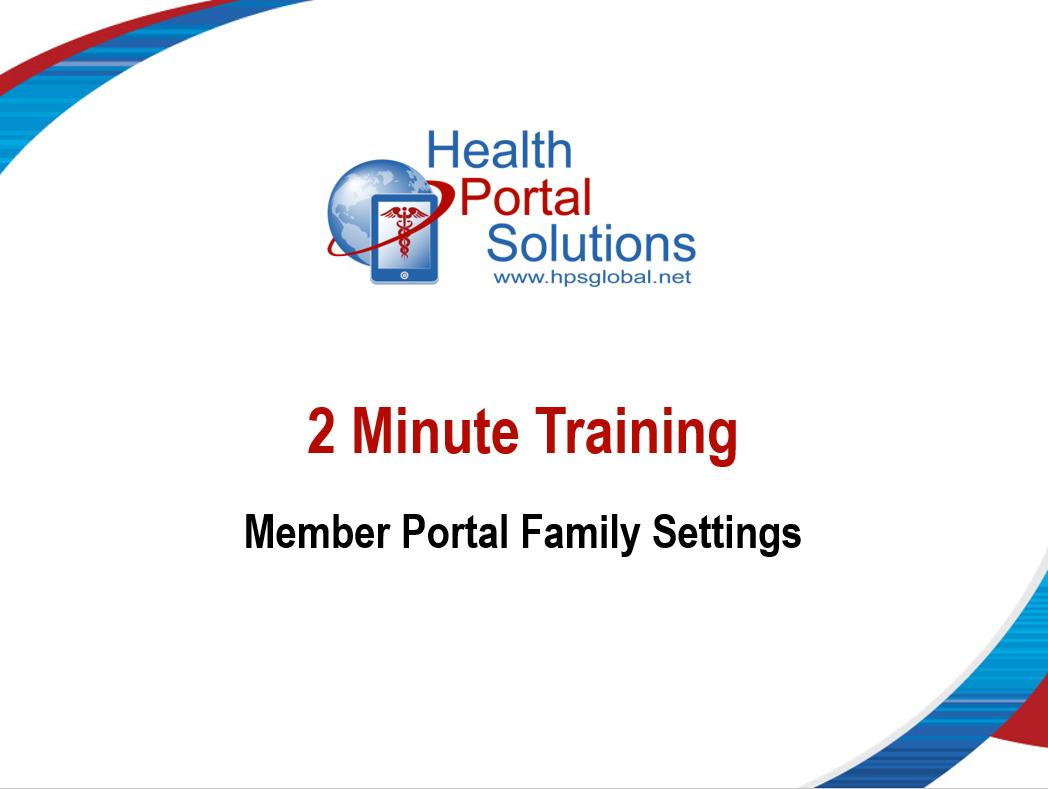 2 minute training - member portal family settings